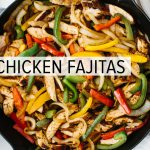 CHICKEN FAJITAS | the best easy mexican recipe + homemade seasoning