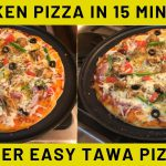 Tawa pizza Recipe – chicken pizza on Tawa -Quick & Easy Pizza Recipe