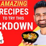 10 Super Easy & Tasty Recipes to Eat during Lockdown (Vegetarian)