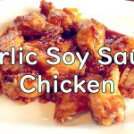 Garlic Soy Sauce Chicken (easy recipe)