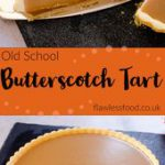 Old School Butterscotch Tart