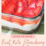 Best Keto Strawberry Dessert Recipe