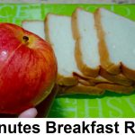 15 Minutes Breakfast Recipes | Quick and Easy Breakfast Recipe