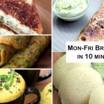 Monday To Friday Breakfast in 10 minutes – Quick Breakfast Recipes