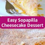 Easy Sopapilla Cheesecake Dessert Recipe