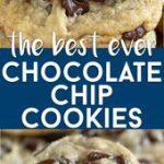 BEST Chocolate Chip Cookies Recipe