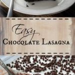 Chocolate Lasagna – a super easy irresistible chocolate layered dessert topped w…