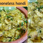 Pakistan Special Chicken Boneless Handi recipe | Easy & delicious |