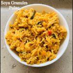 Soya Granules Pulao/Vegetarian Recipes/Lunch Recipes