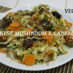 Chinese Vegan Veg – Mushroom & Cabbage with Ginger Recipe