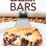Chocolate Coconut Bars | Magic Bars | Cookie Bars | Chocolate Coconut Bars with …