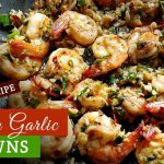 Quickest Easy Butter Garlic Prawns | 10 minute recipe | Prawns Appetizer | Quick Easy Seafood Recipe