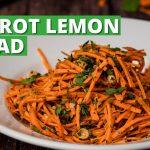 Carrot Lemon Salad Recipe | Healthy Carrot Salad | Salad Recipes | Cookd