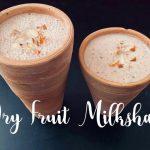 Dry Fruit Milkshake || Immunity Booster || Indian Vegetarian recipes || Hotpot Vegetarian Recipes||