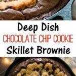 Deep Dish Chocolate Chip Cookie Skillet Brownie. Combining cookies and brownies …