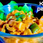 Restaurant Style Kadai Paneer | Homemade Kadai Paneer | Paneer Recipes | Easy Paneer Recipes