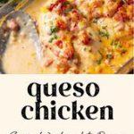 Queso Chicken