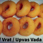 15 Minutes Instant Breakfast   Quick Morning Breakfast Ideas   Farali Medu Vada Recipe   Vrat Recipe