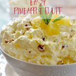 With only a few ingredients, this light and creamy Easy Pineapple Fluff comes to…