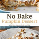 Deliciously creamy no bake pumpkin dessert layered with a cream cheese filling a…