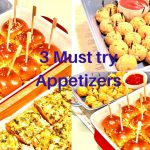 3 Easy & must try Appetizers | Quick + Easy + Delicious – Recipe in Urdu & Hindi