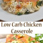 Keto Chicken Casserole With Spinach