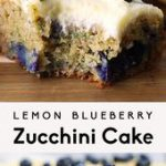 Lemon Blueberry Zucchini Cake with Lemon Frosting