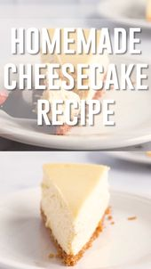 Homemade Cheesecake Recipe