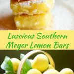 Luscious Southern Meyer Lemon Bars are fresh as sunshine and full of Vitamin C! …