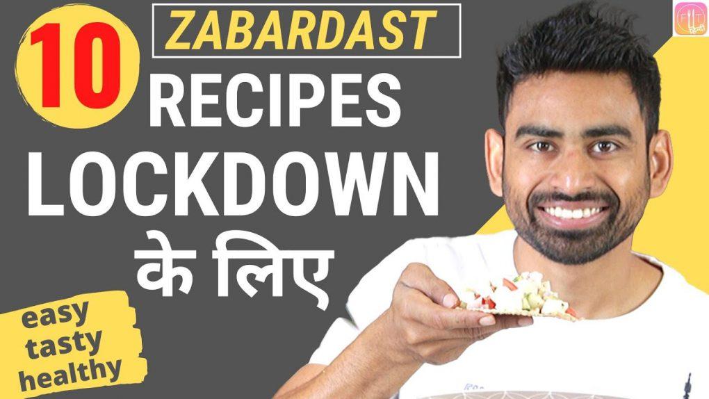 10 Quick & Healthy Recipes Lockdown के लिए (Vegetarian) | Fit Tuber Hindi