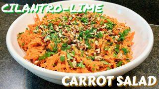 Cilantro Lime Carrot Salad – Salad Recipe – Healthy Salad Recipe