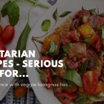 Vegetarian Recipes – Serious Eats for Beginners