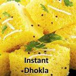 Instant Dhokla बिना ईनो बिना दही मिनटों में मार्किट जैसा सॉफ्ट स्पंजी  Dhokla Recipe – Khaman Dhokla