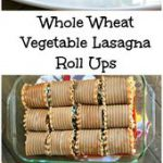 Whole wheat lasagna roll ups #dairy #wholewheat #ad…