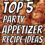 Top 5 Super Bowl Appetizer Recipes to WOW The Crowd