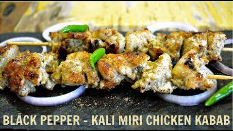 Kali Miri Chicken Kabab   Black Pepper Chicken Kabob   Keto Recipes