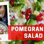 Pomegranate Salad  I Sainaba Ali's Simple Salad Recipe