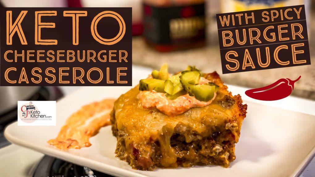 Keto Bacon Cheeseburger Casserole and Spicy Burger Sauce #KetoRecipes #LowCarbRecipe #KetoCasseroles