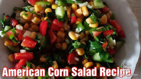 How To Make American Corn Salad[Salad Recipe] Healthy Salad Recipe]