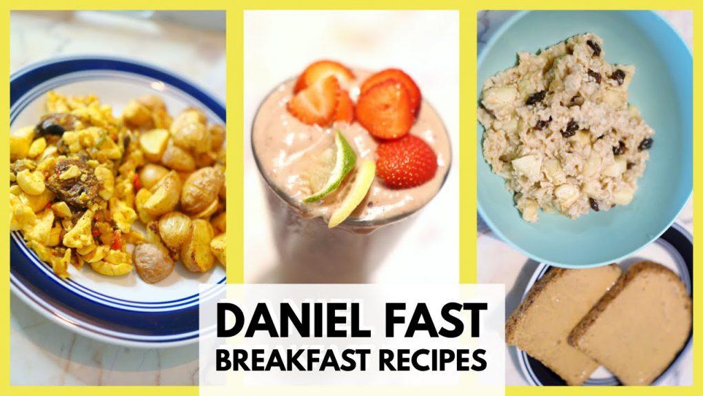 Daniel Fast Breakfast Recipes   Meal Ideas