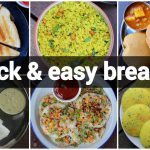 6 quick & easy indian breakfast recipes | instant morning breakfast recipes