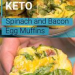 Keto Spinach and Bacon Egg Muffins
