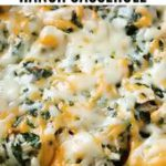 Chicken Bacon Ranch Casserole Recipe (Quick & Easy) – 2 Ways
