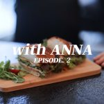 with ANNA – EP.2 (My vegetarian recipes)
