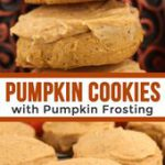Pumpkin Cookies with Pumpkin Frosting – Light and fluffy Pumpkin Cookies topped …