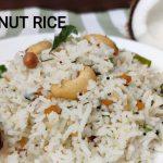 Coconut Rice – Indian Vegetarian Recipes – Telugu Vantalu
