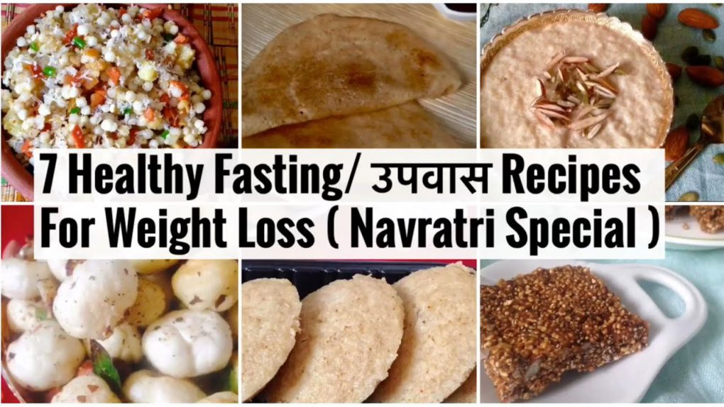 7 Healthy Fasting / Upvas Recipes for Weight Loss   Easy Quick Recipes you can enjoy with family