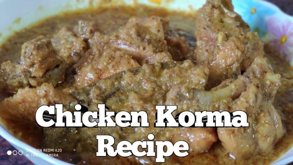 # chicken # korma                                Chicken Korma Recipe