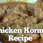 # chicken # korma                                Chicken Korma Recipe
