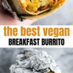 The Best Vegan Breakfast Burrito Recipe – Build Your Bite